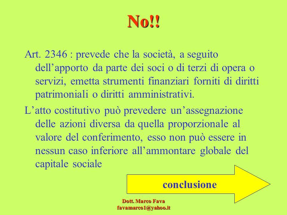 Dott.Marco Fava favamarco1@yahoo.it No!. Art.