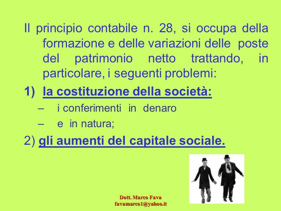 Dott.Marco Fava favamarco1@yahoo.it Il principio contabile n.
