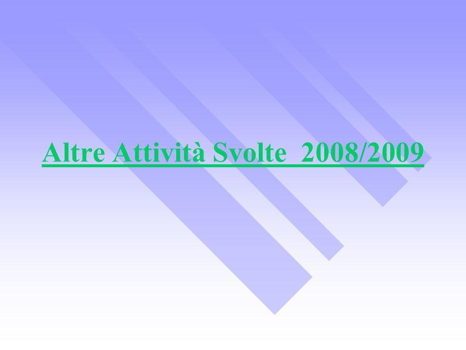 Altre Attività Svolte 2008/2009