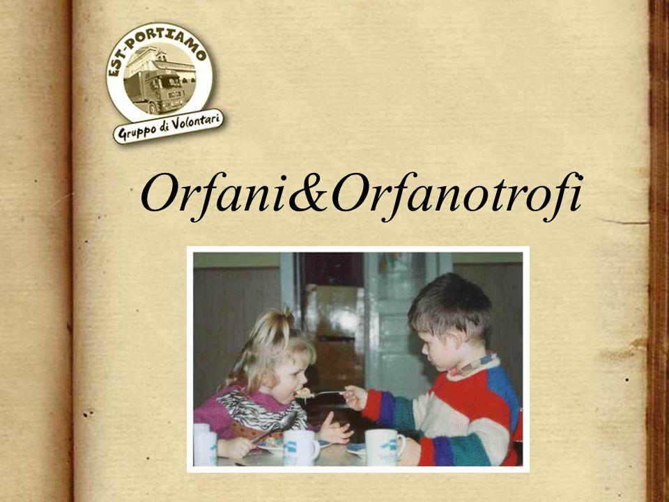 Orfani&Orfanotrofi