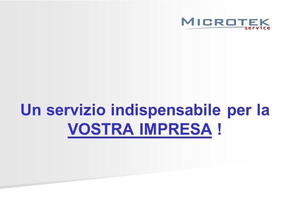 Un servizio indispensabile per la VOSTRA IMPRESA !
