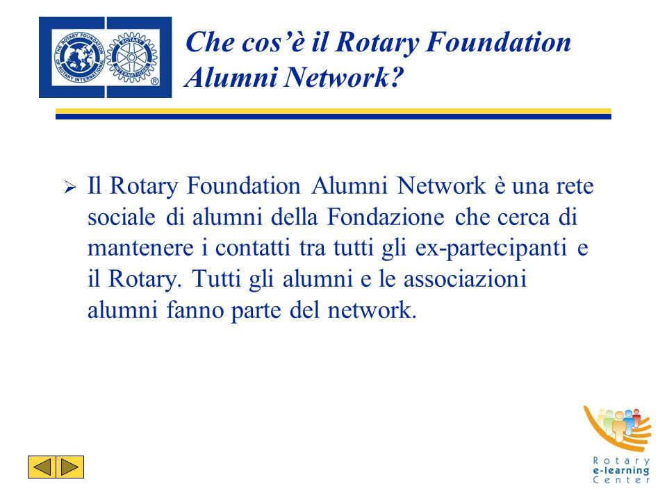 Che cosè il Rotary Foundation Alumni Network.
