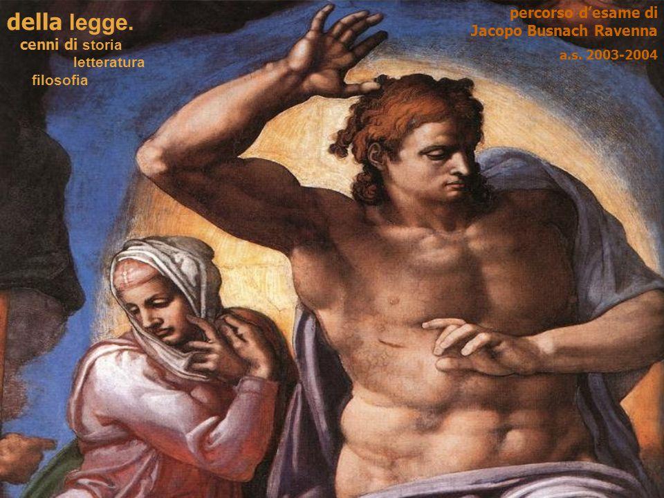 copertina della legge. cenni di storia letteratura filosofia percorso desame di Jacopo Busnach Ravenna a.s. 2003-2004