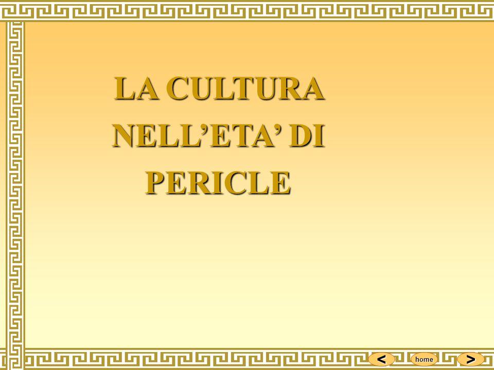<<<< >>>> home LA CULTURA NELLETA DI PERICLE