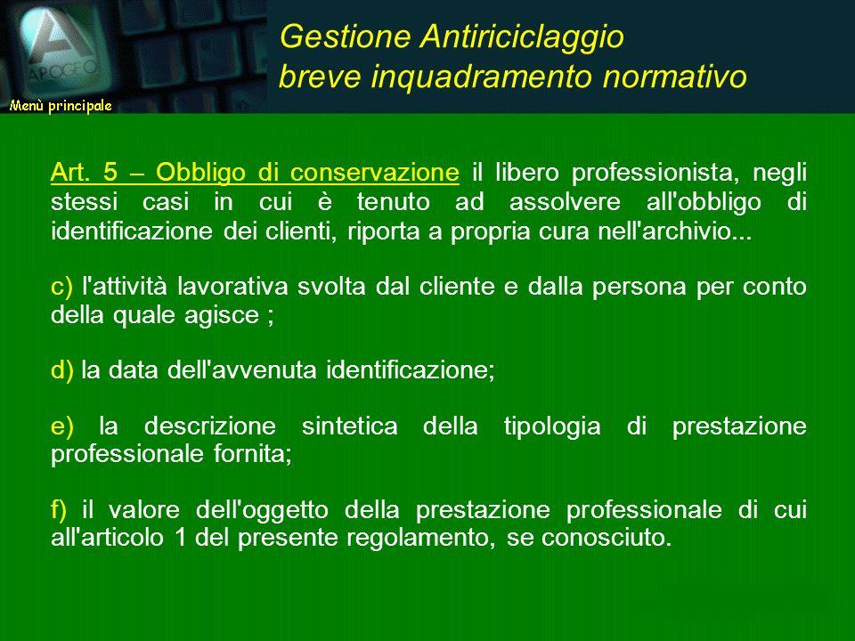 ...e per gli eventuali responsabili antiriciclaggio Gestione: documentazione responsabili