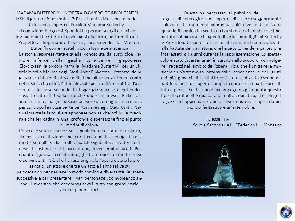 MADAMA BUTTERFLY: UNOPERA DAVVERO COINVOLGENTE.