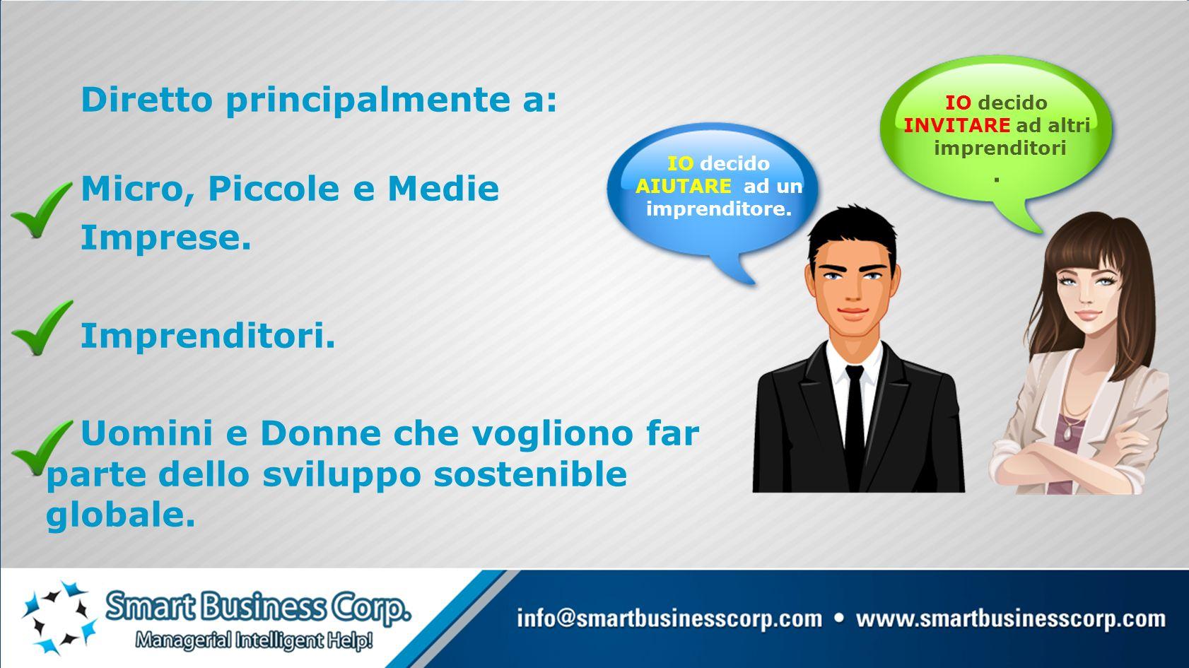 Diretto principalmente a: Micro, Piccole e Medie Imprese.