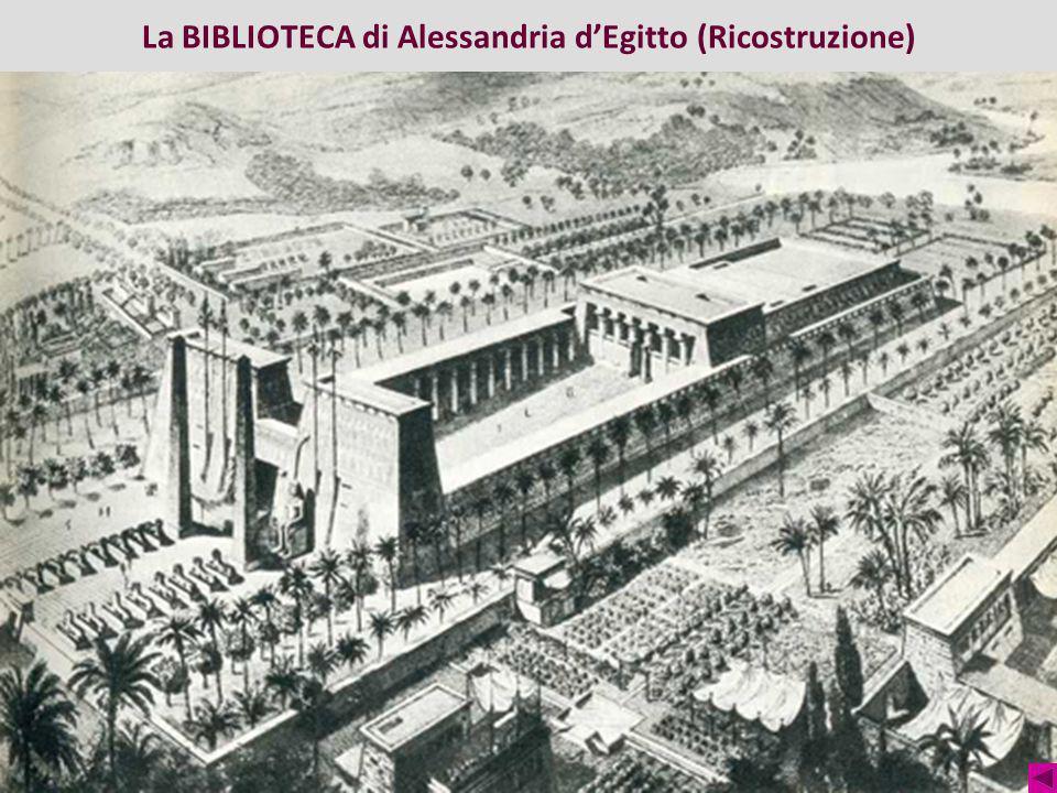 La BIBLIOTECA di Alessandria dEgitto (Ricostruzione)