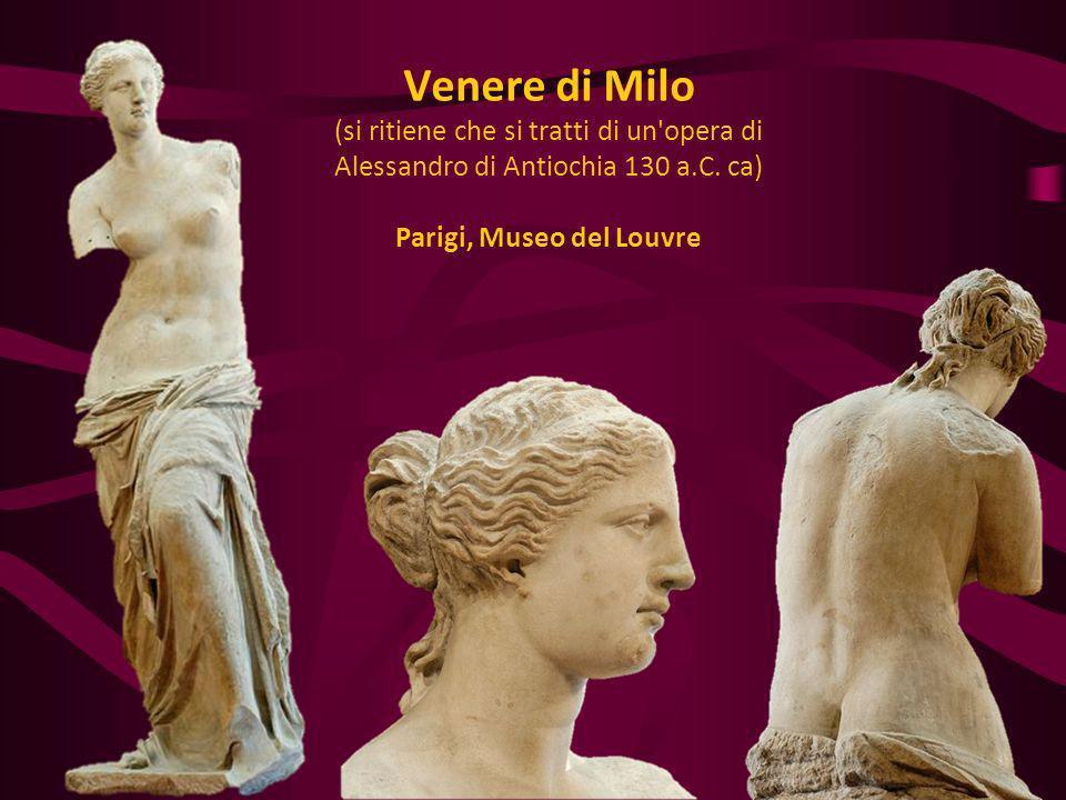 Venere di Milo (si ritiene che si tratti di un'opera di Alessandro di Antiochia 130 a.C. ca) Parigi, Museo del Louvre