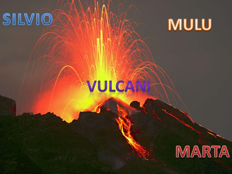 Si definisce vulcano una spaccatura terrestre in comunicazione con una zona sottostante contenente il MAGMA.