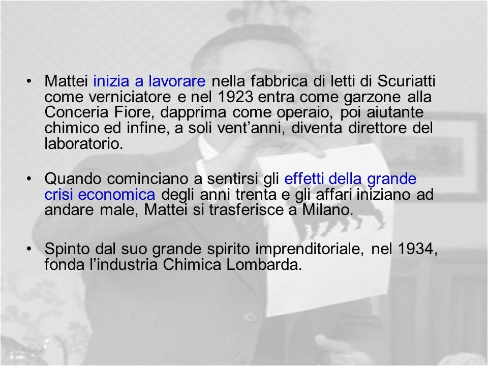 Mattei inizia a lavorare nella fabbrica di letti di Scuriatti come verniciatore e nel 1923 entra come garzone alla Conceria Fiore, dapprima come operaio, poi aiutante chimico ed infine, a soli ventanni, diventa direttore del laboratorio.