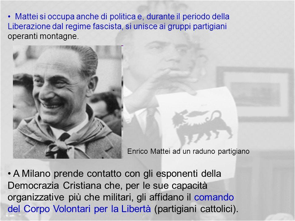 A Milano prende contatto con gli esponenti della Democrazia Cristiana che, per le sue capacità organizzative più che militari, gli affidano il comando del Corpo Volontari per la Libertà (partigiani cattolici).