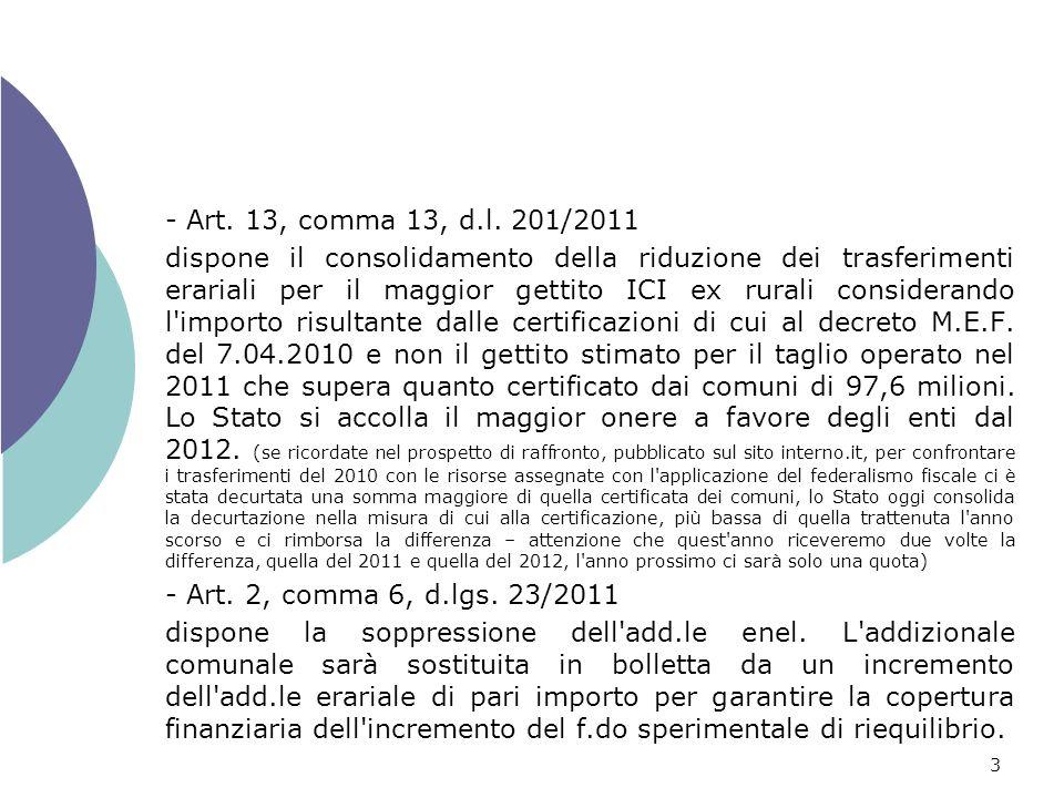 3 - Art. 13, comma 13, d.l.