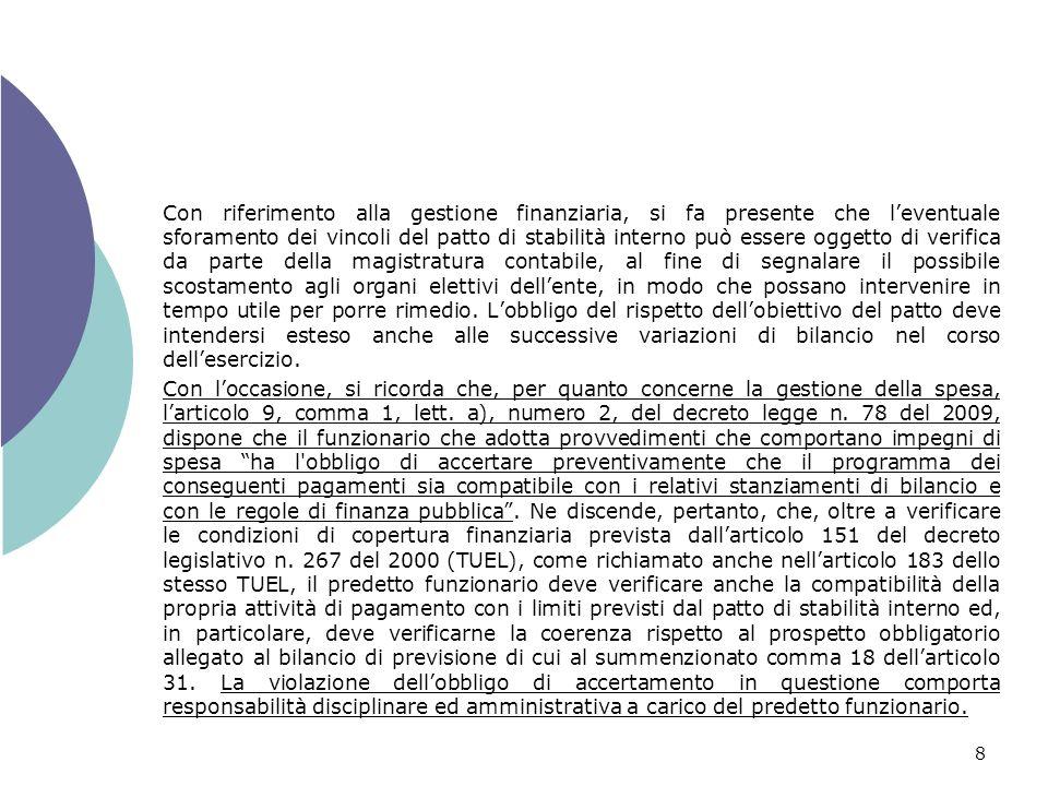 9 Misure antielusive delle regole del patto di stabilità interno I commi 30 e 31 dellarticolo 31 della legge n.