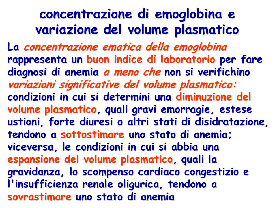 principali classificazioni delle anemie - fisiopatologica - fisiopatologica (da ridotta produzione di eritrociti, da ridotta o alterata sintesi di emoglobina, da precoce distruzione dei globuli rossi) - eritrocinetica - eritrocinetica (iporigenerative e rigenerative) - di laboratorio o morfologica - di laboratorio o morfologica (microcitiche, normo-macrocitiche, megaloblastiche)