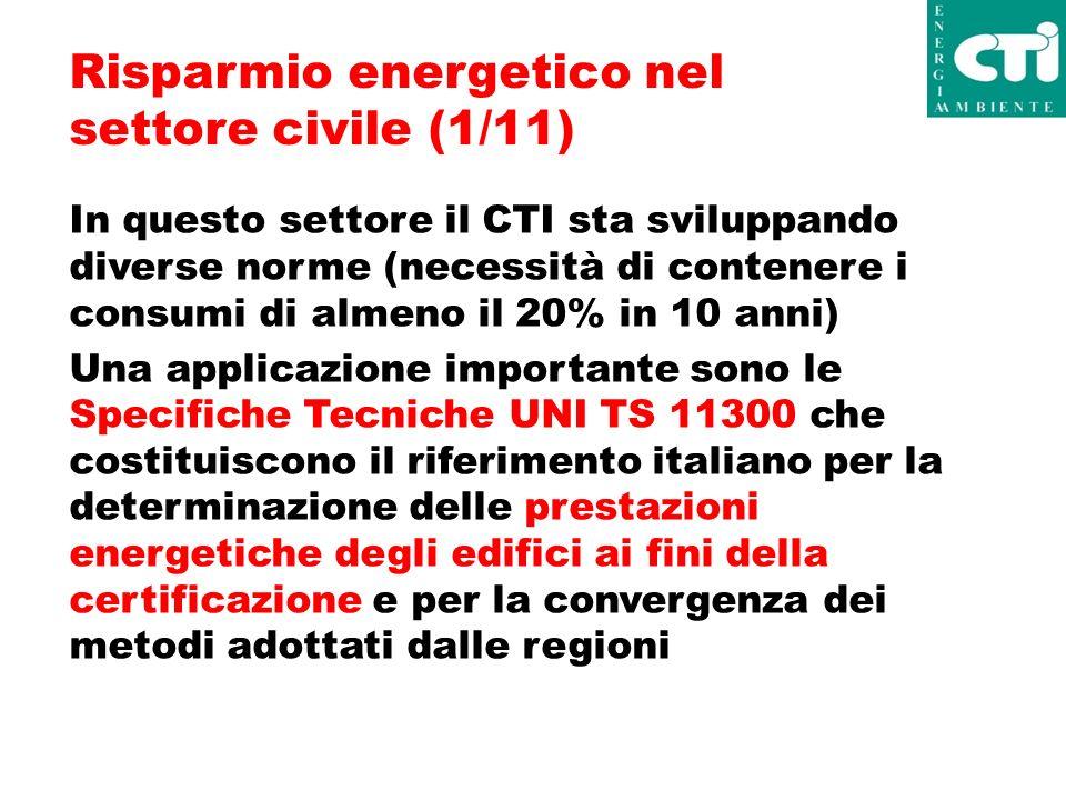 UNI TS11300 - Perchè (2/11) Necessità di una sintesi della normativa europea (Direttiva EPBD) Necessità di facilitare la consultazione da parte degli utenti.