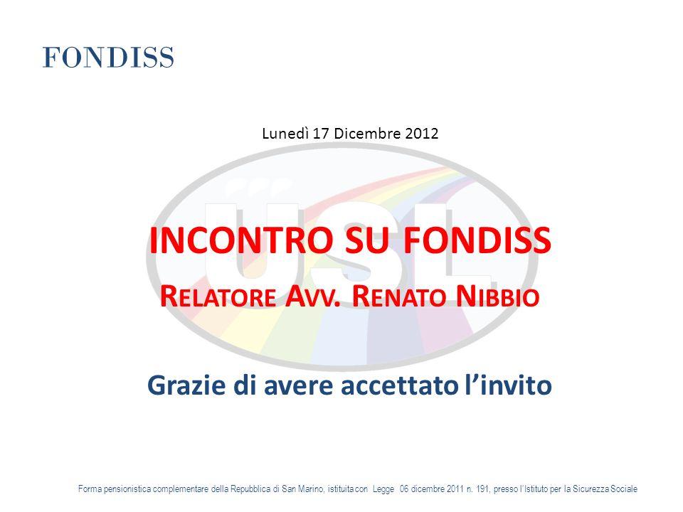 FONDISS Lunedì 17 Dicembre 2012 INCONTRO SU FONDISS R ELATORE A VV.