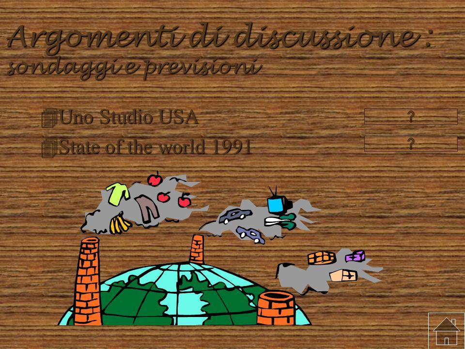 Argomenti di discussione : sondaggi e previsioni 4Uno Studio USA 4State of the world 1991