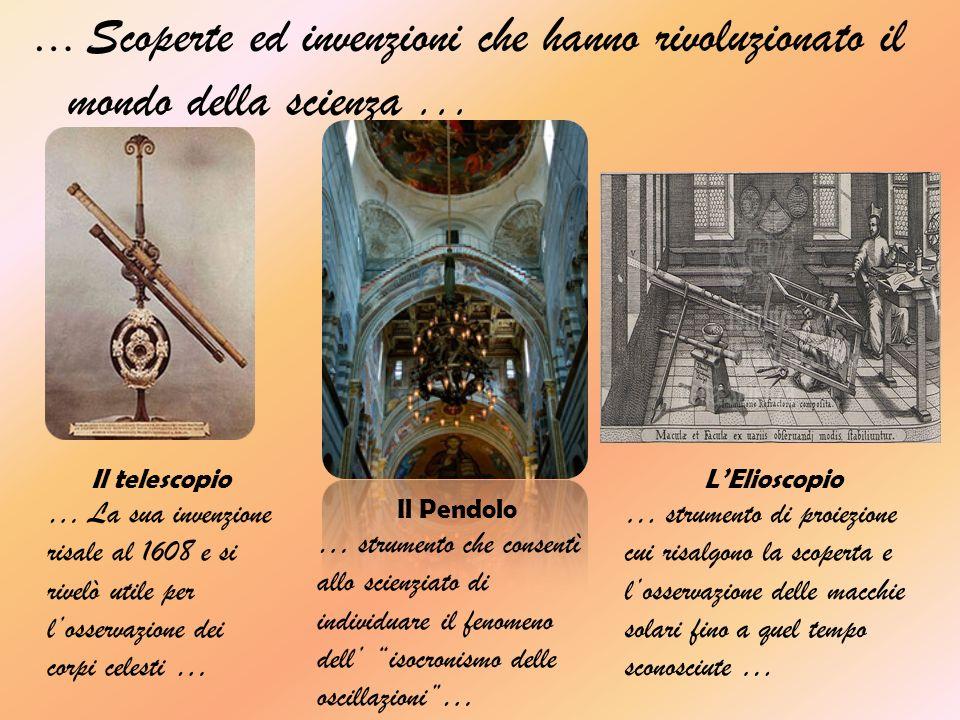 … Scoperte ed invenzioni che hanno rivoluzionato il mondo della scienza...