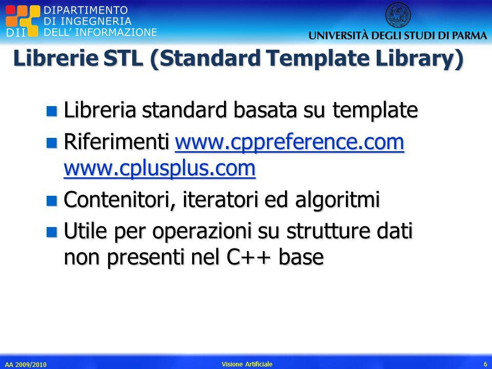 Librerie STL (Standard Template Library) n Libreria standard basata su template n Riferimenti www.cppreference.com www.cplusplus.com www.cppreference.
