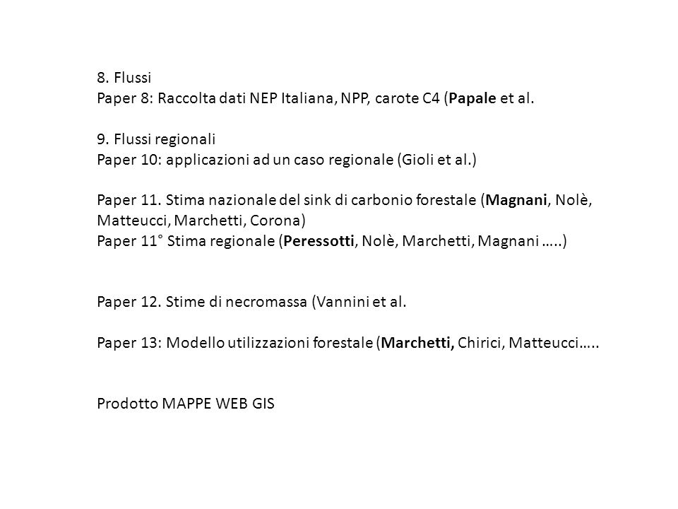8. Flussi Paper 8: Raccolta dati NEP Italiana, NPP, carote C4 (Papale et al.