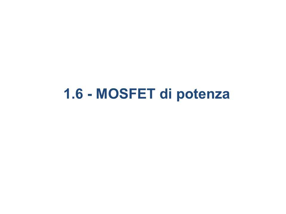 1.6 - MOSFET di potenza