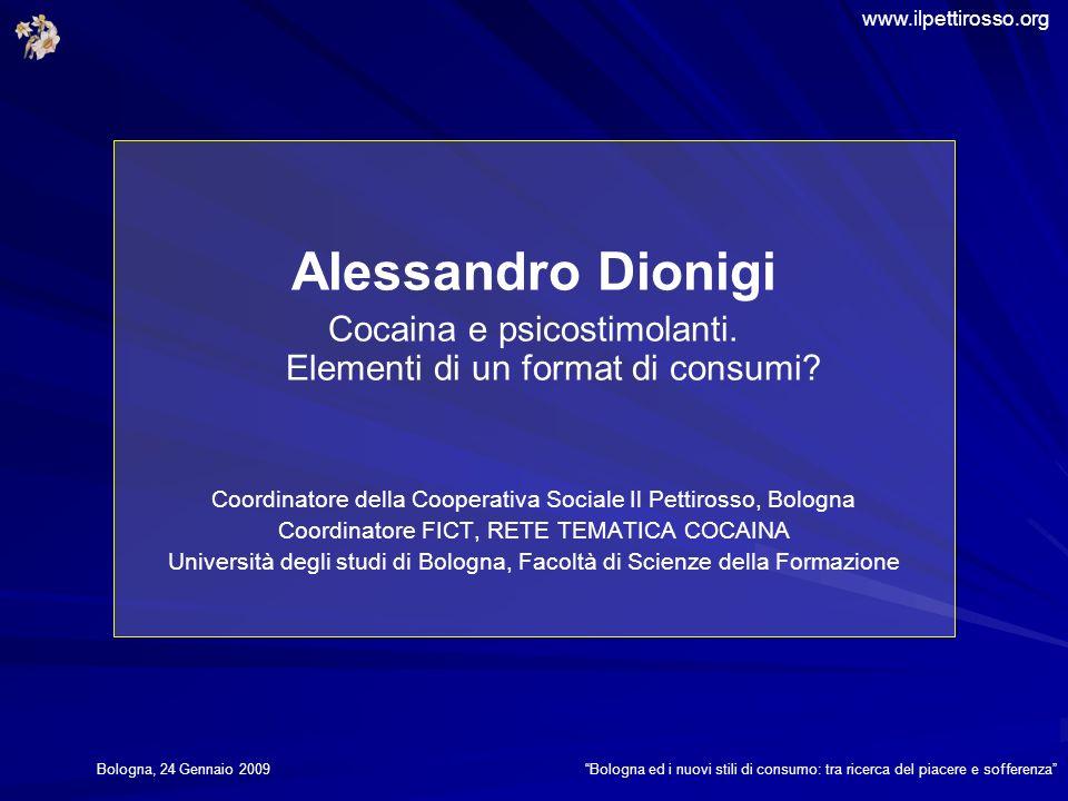 Alessandro Dionigi Cocaina e psicostimolanti. Elementi di un format di consumi.