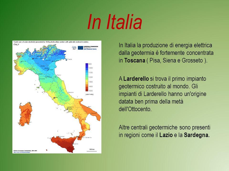 In Italia In Italia la produzione di energia elettrica dalla geotermia è fortemente concentrata in Toscana ( Pisa, Siena e Grosseto ).