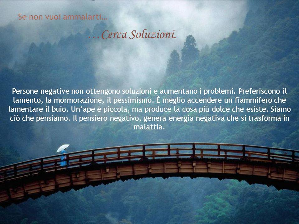 ...Prendi Decisioni La persona indecisa rimane in dubbio, in ansietà, in angoscia. Lindecisione accumula problemi, preoccupazioni, aggressioni. La sto