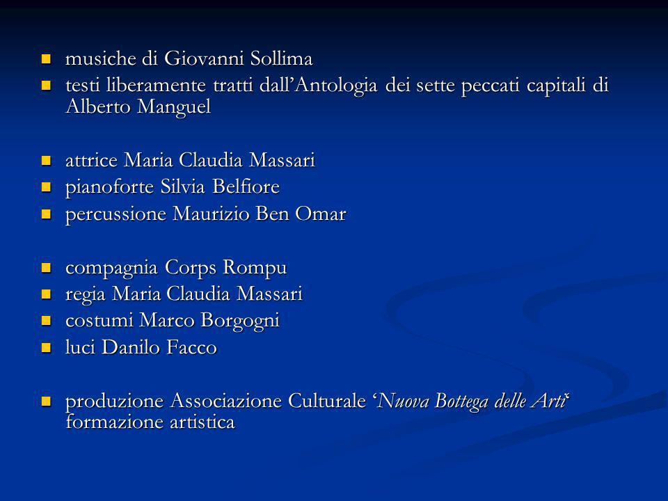 musiche di Giovanni Sollima musiche di Giovanni Sollima testi liberamente tratti dallAntologia dei sette peccati capitali di Alberto Manguel testi lib