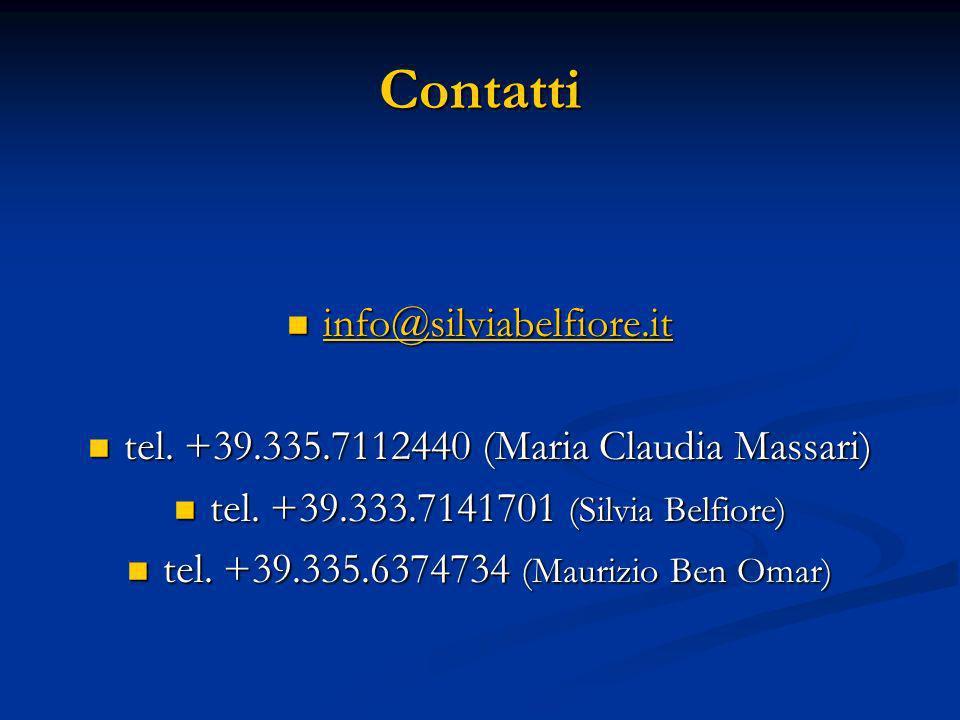 Contatti info@silviabelfiore.it info@silviabelfiore.it info@silviabelfiore.it tel. +39.335.7112440 (Maria Claudia Massari) tel. +39.335.7112440 (Maria