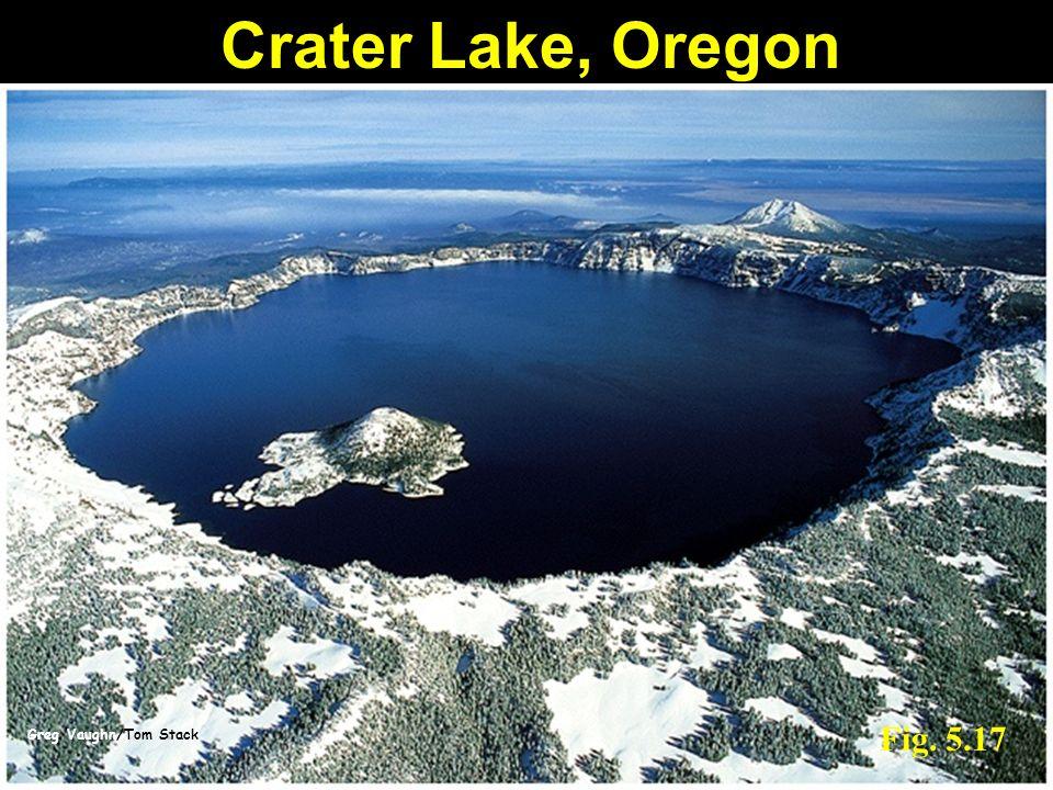 Greg Vaughn/Tom Stack Fig. 5.17 Crater Lake, Oregon