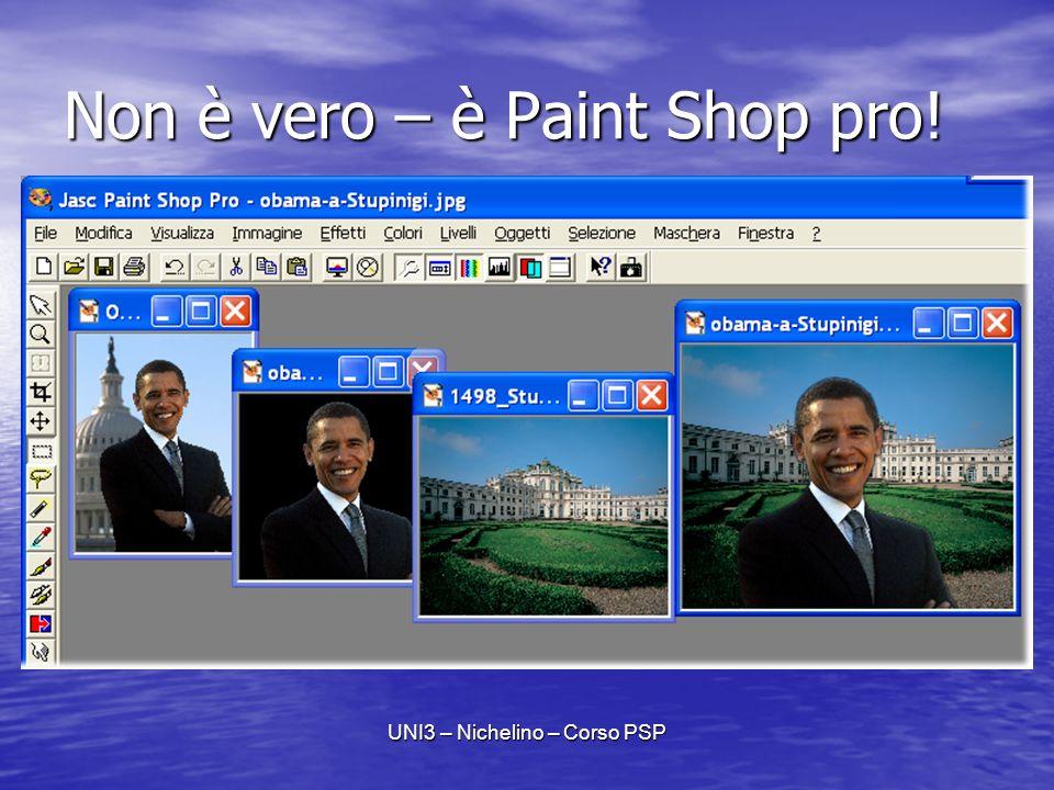 UNI3 – Nichelino – Corso PSP Non è vero – è Paint Shop pro!