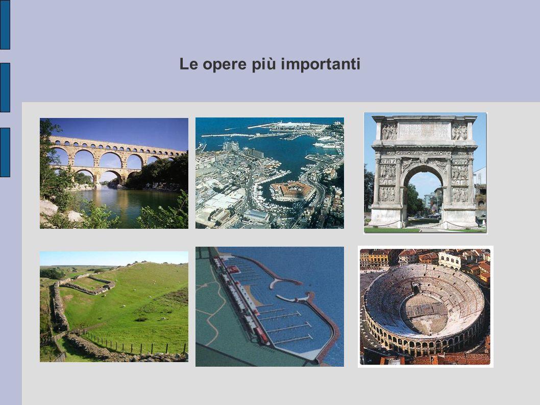 Acquedotto di Segovia Porto di Ancona Arco di Traiano Vallo di Adriano Porto d Ostia Arena di Verona