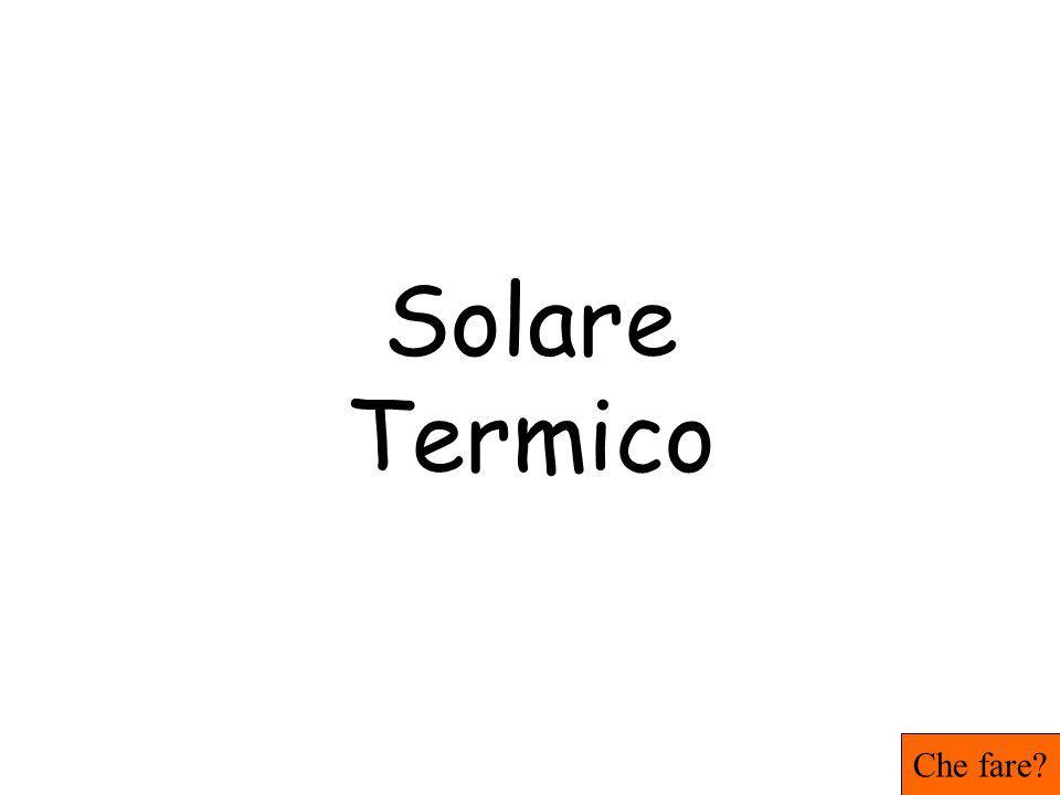 Solare Termico Che fare?