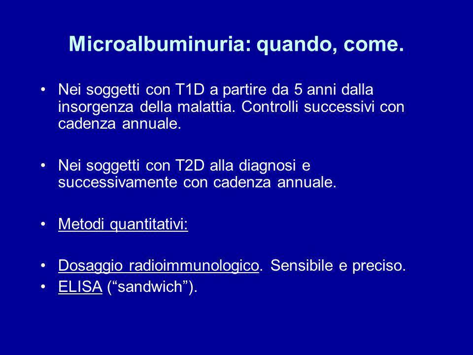 Microalbuminuria: definizione Valori compresi tra 30 e 300 mg/24 ore La terminologia NON si riferisce ad una isoforma particolare di albumina, ma al f