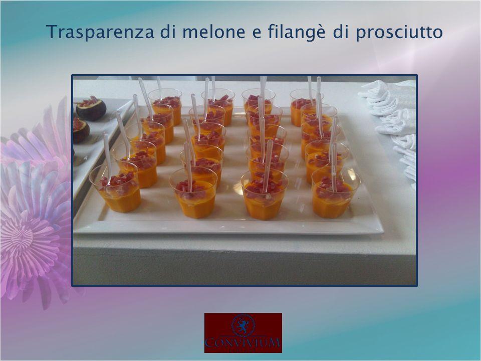 Trasparenza di melone e filangè di prosciutto