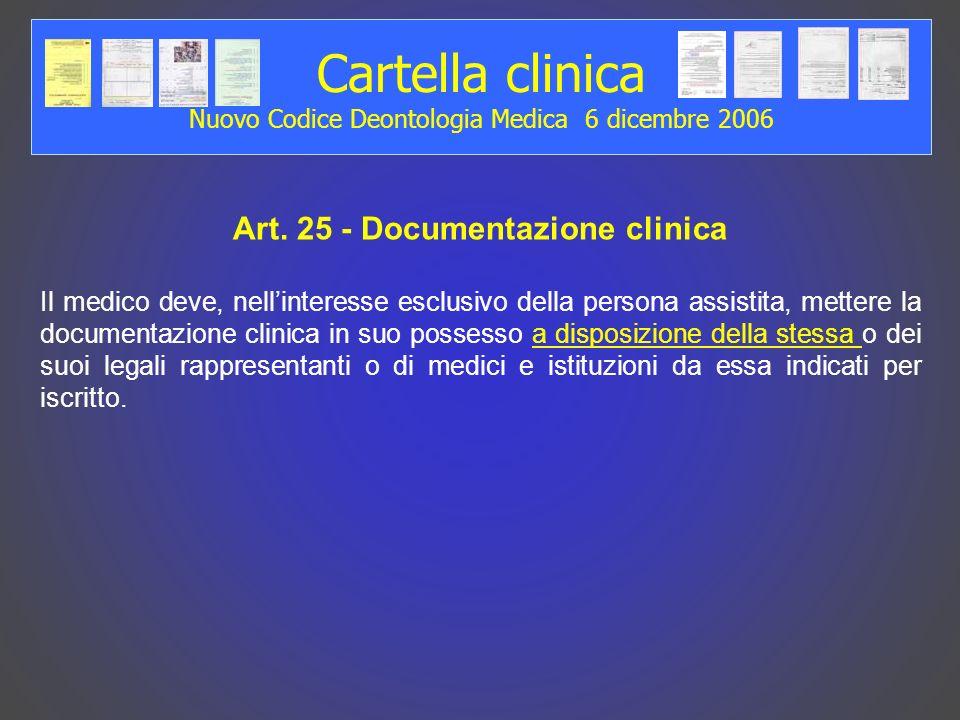 Cartella clinica Nuovo Codice Deontologia Medica 6 dicembre 2006 Art.