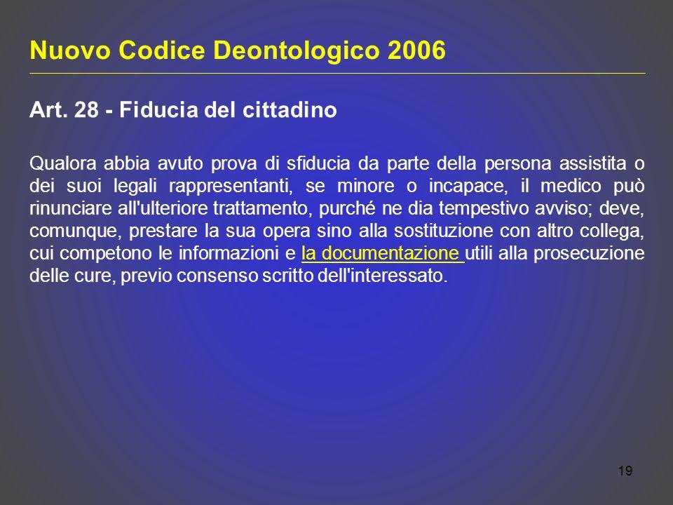 19 Nuovo Codice Deontologico 2006 Art.