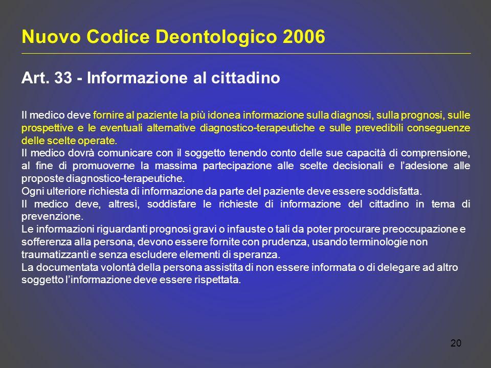 20 Nuovo Codice Deontologico 2006 Art.