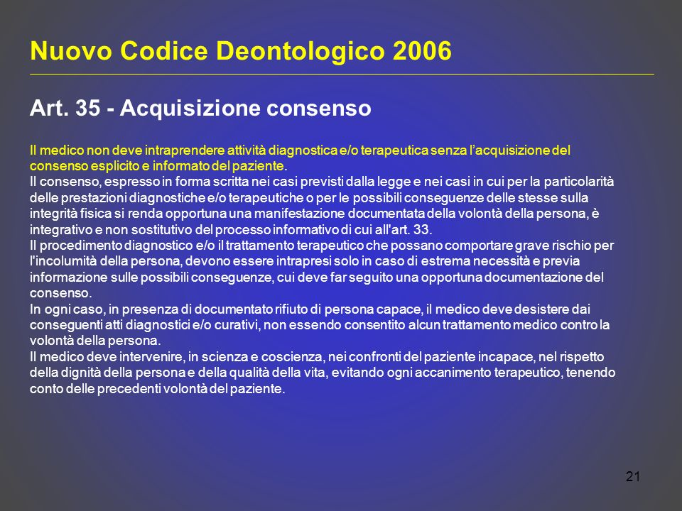 21 Nuovo Codice Deontologico 2006 Art.
