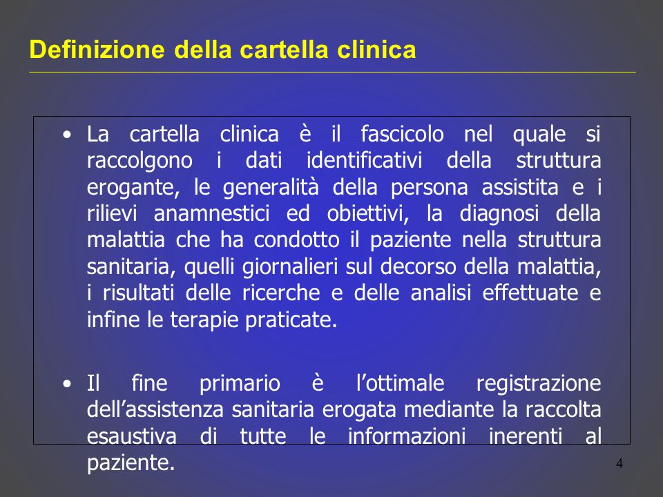 raccolta delle informazioni finalizzata alla presa di decisioni terapeutiche nellinteresse del paziente.