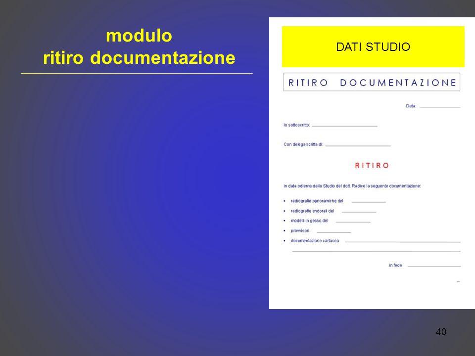 40 modulo ritiro documentazione DATI STUDIO