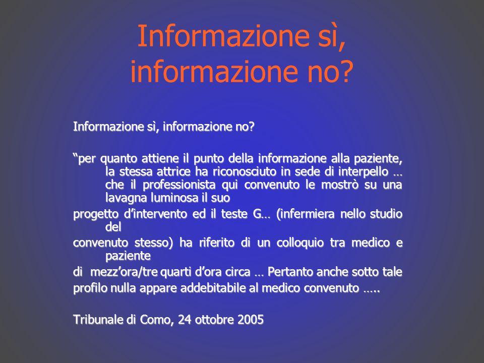 Informazione sì, informazione no.