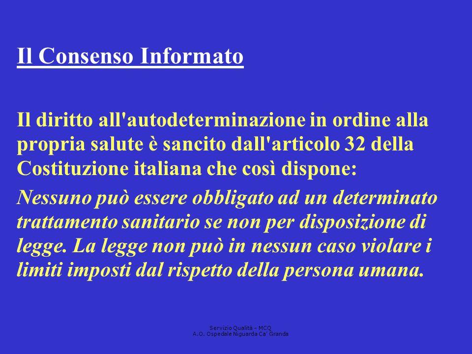 Il Consenso Informato Il diritto all'autodeterminazione in ordine alla propria salute è sancito dall'articolo 32 della Costituzione italiana che così