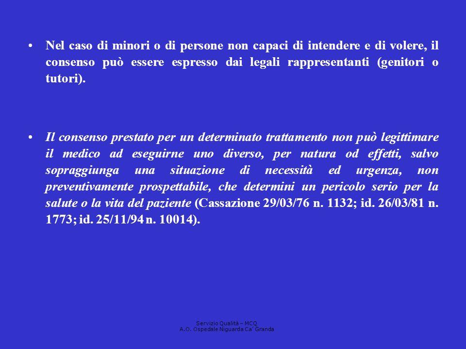 Nel caso di minori o di persone non capaci di intendere e di volere, il consenso può essere espresso dai legali rappresentanti (genitori o tutori). Il