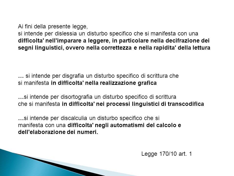 DISTURBO -Innato; - Resistente all intervento; - Resistente allautomatizzazione - ………………….