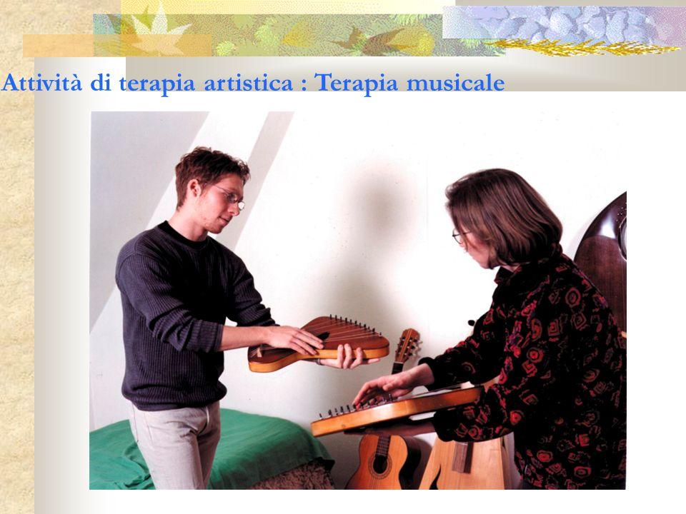 Attività di terapia artistica : Terapia musicale