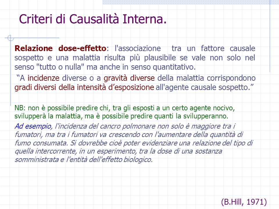 Criteri di Causalità Interna.1)Antecedenza temporale della causa rispetto all effetto.