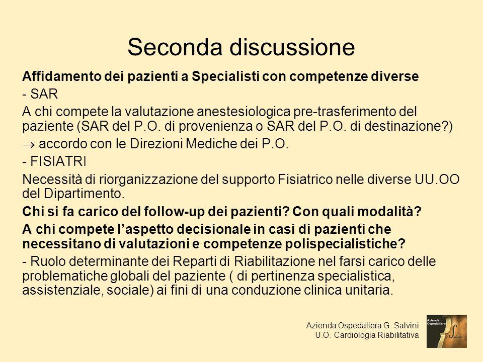 Seconda discussione Affidamento dei pazienti a Specialisti con competenze diverse - SAR A chi compete la valutazione anestesiologica pre-trasferimento